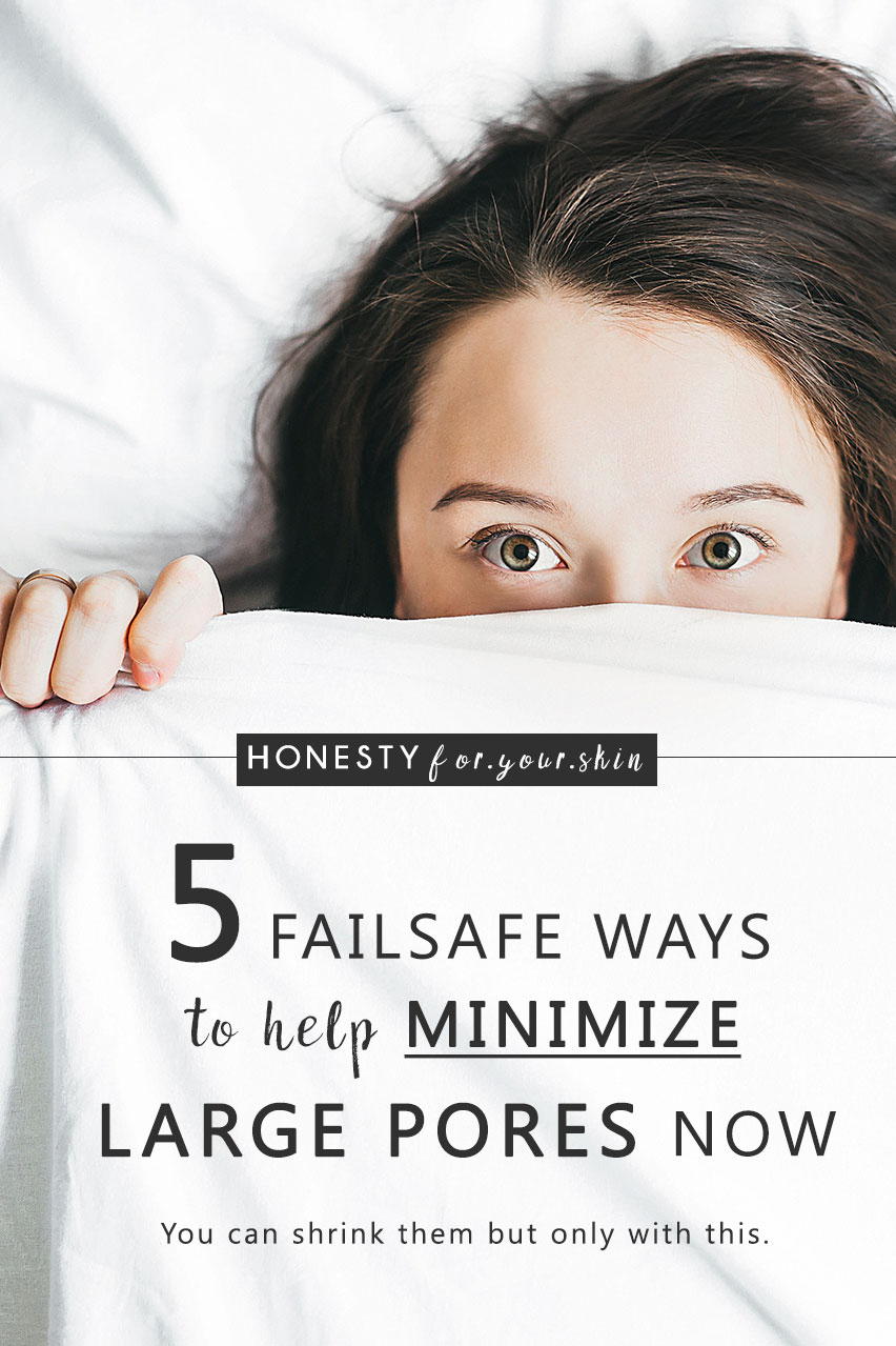 How to minimize your pores. Make the magnifying mirror your new best friend with these 5 failsafe pore minimizing changes. Plus 1 may just actually shrink yours – yes it's possible. Come find out all.