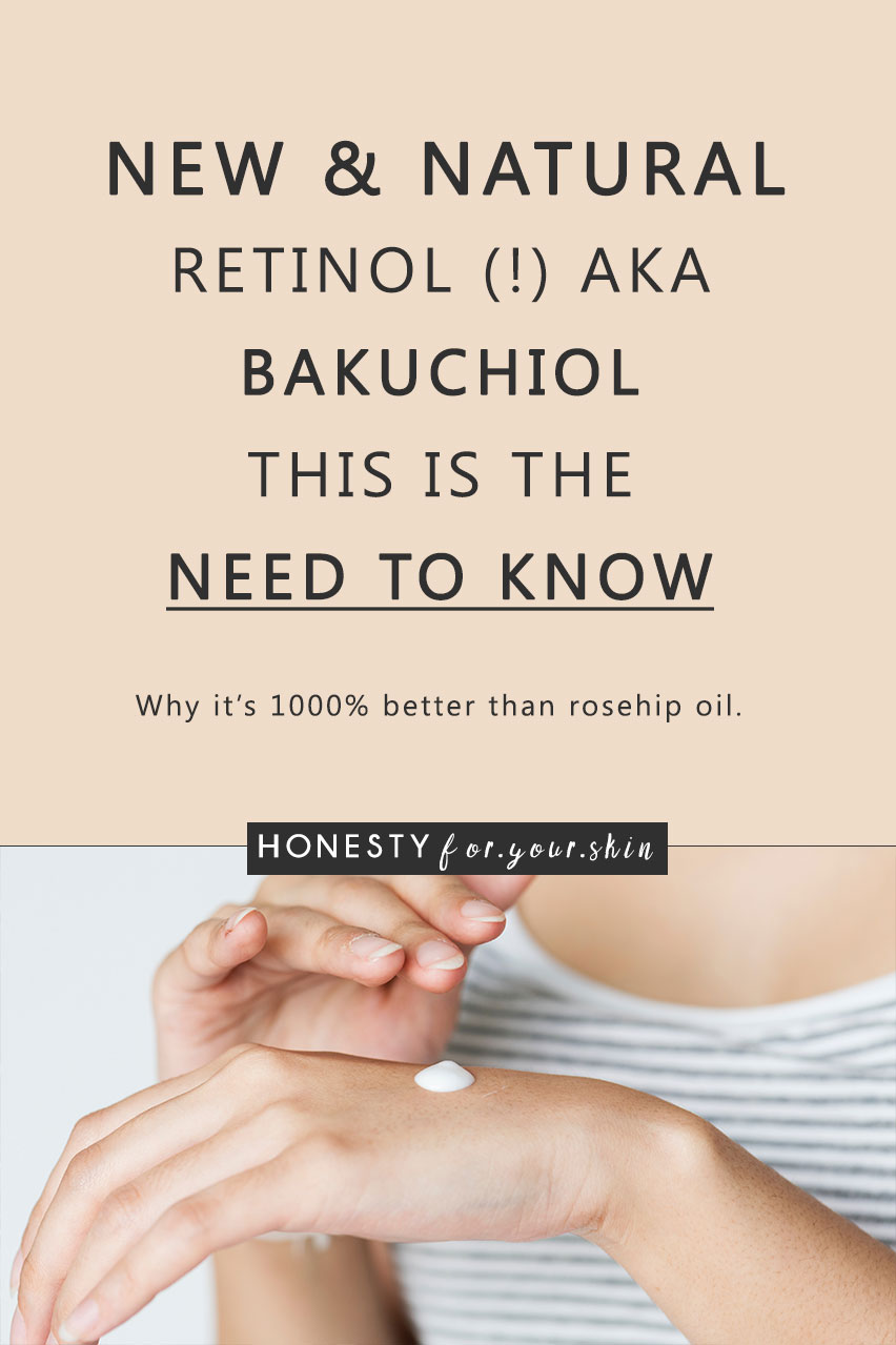Hunting for a natural retinol? Confused about IF natural retinol exists? Wondering if rosehip oil is a miracle natural retinol or if it's a beauty oil with an over-excited publicist? Ready to absorb multiple natural retinol knowledge shots (bakuchiol is here)? Come read all dear skin savvy...