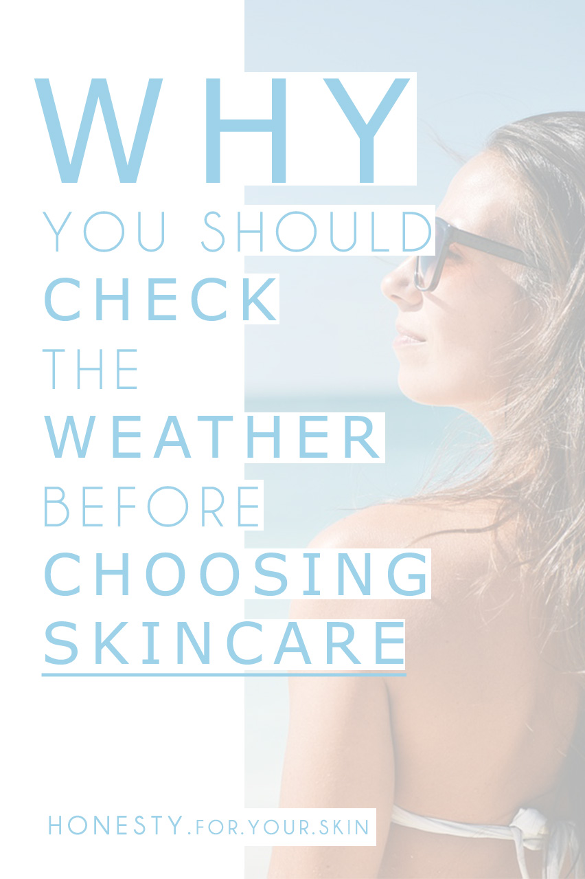 Have you noticed that when the WEATHER changes, so does your SKIN! We could start using it as our new, super intuitive weather station! It is a great idea to be prepared with different skincare for the different weathers skin gets to enjoy. Ever felt like your skin type has changed, well this is why...