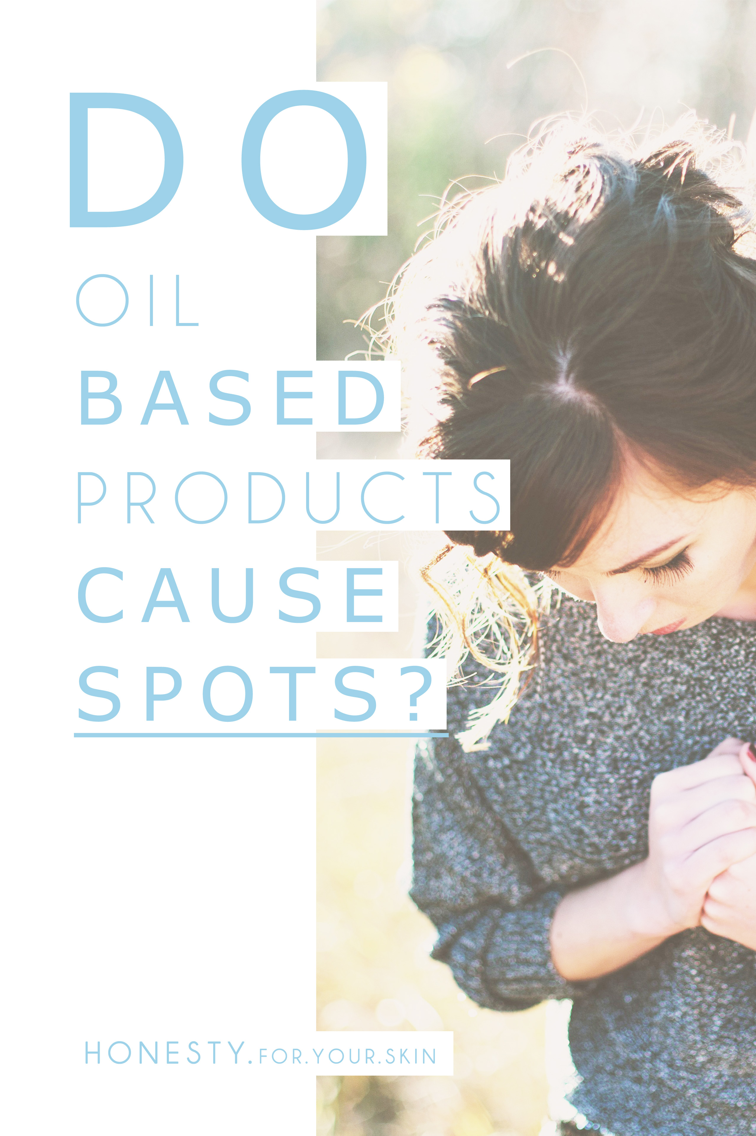 Do oil based products cause spots? Let's put this skincare rumour to the test and see what TRUTH there is to oils causing spots.