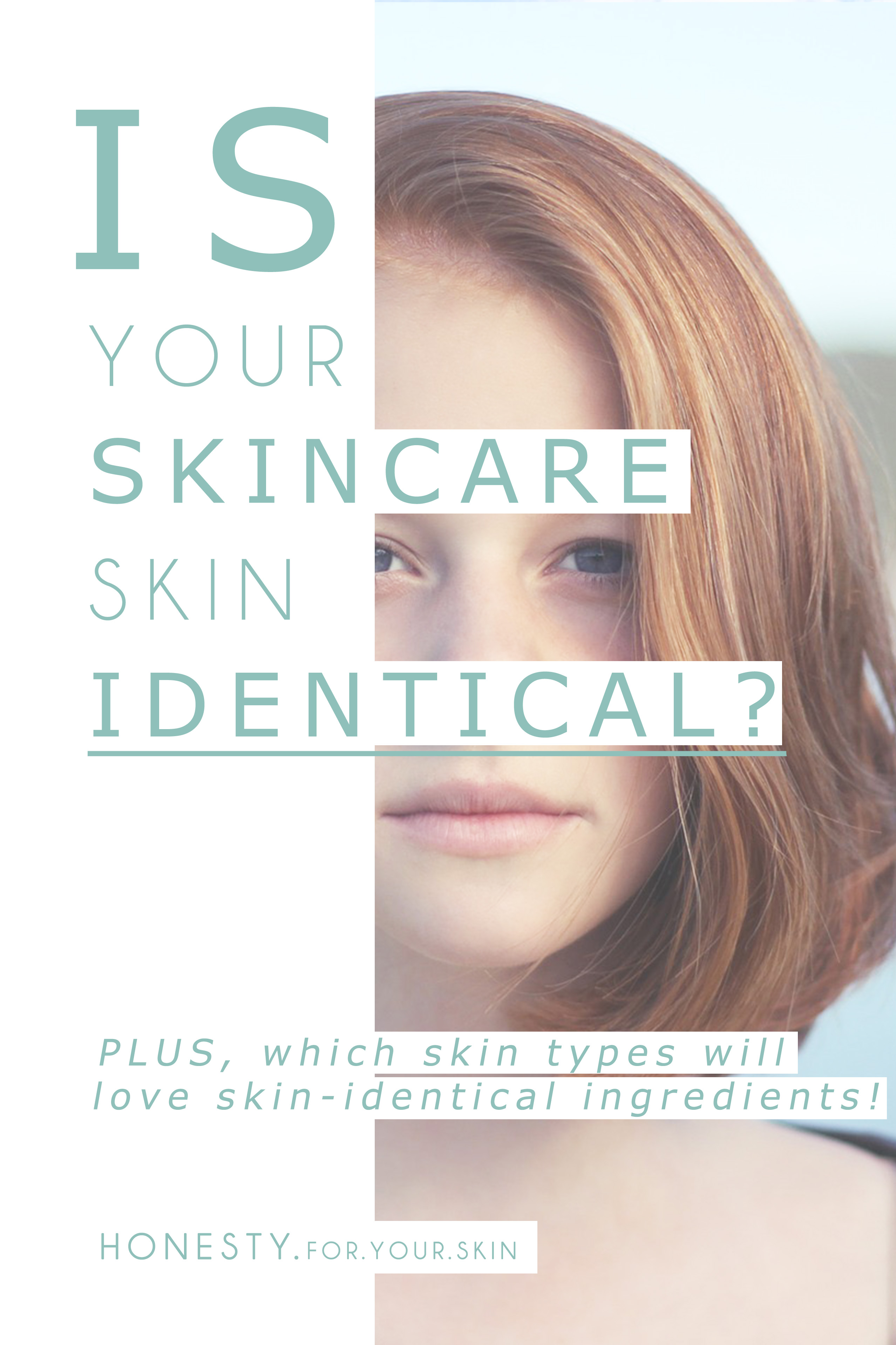Have you heard of skin identical ingredients? This is THE low-down on what they are, which skin-types should use them and where to find 'em!