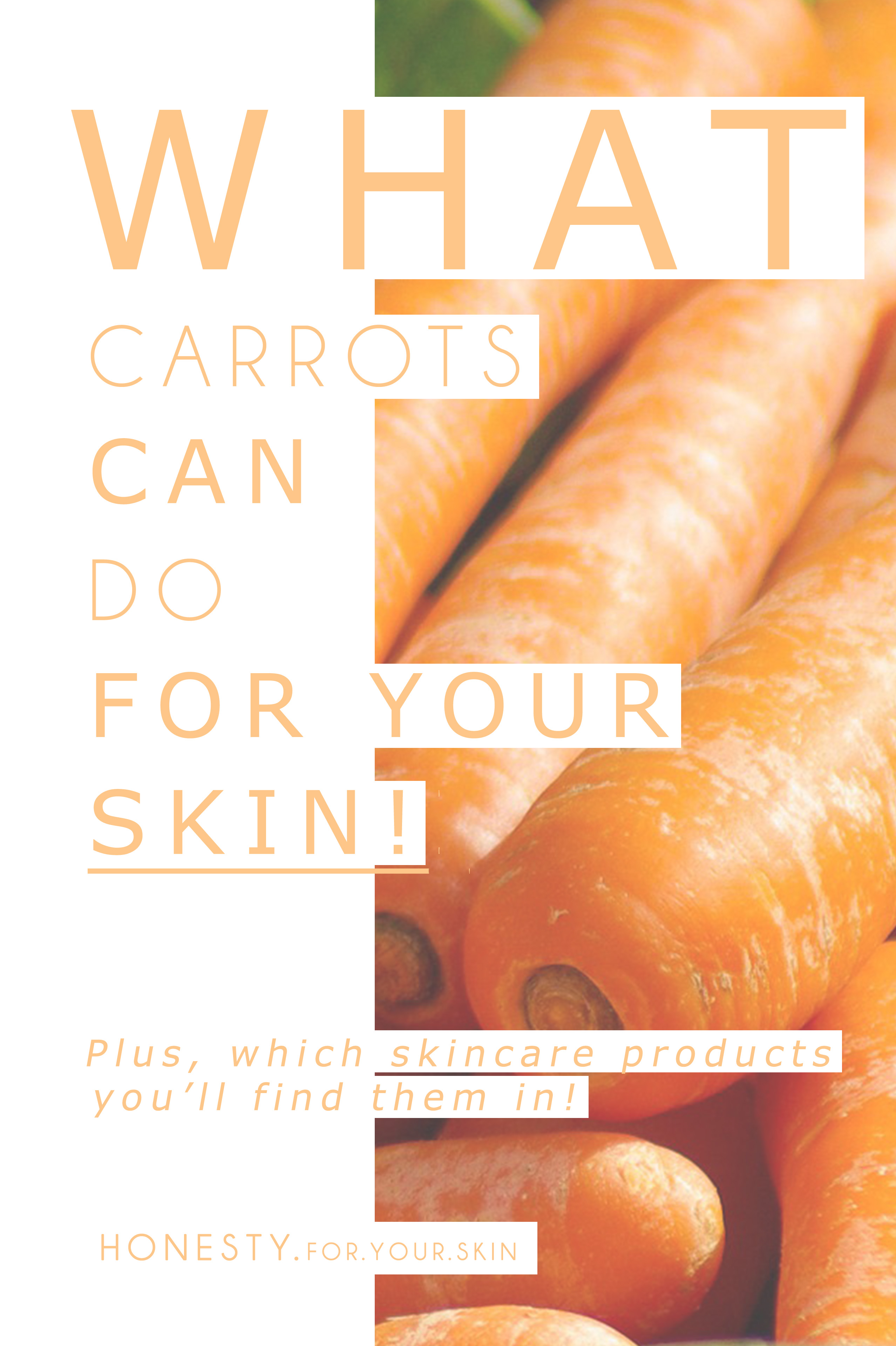 Did ya know, carrots in skincare are YUM for skin. They have some awesome powers for making healthy, young skin!!