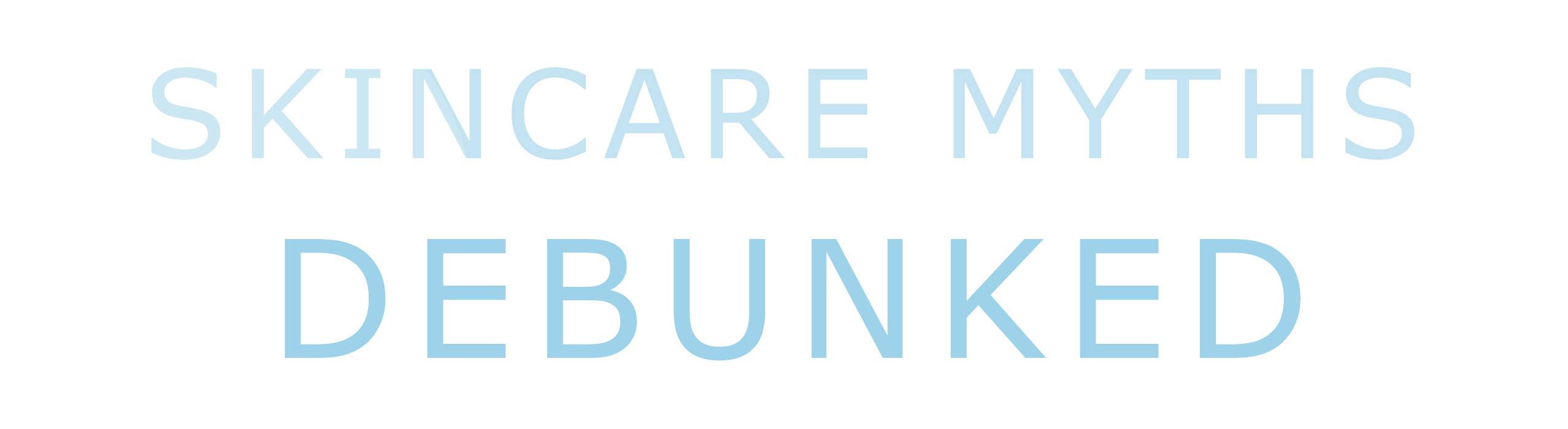Skincare myths debuked!