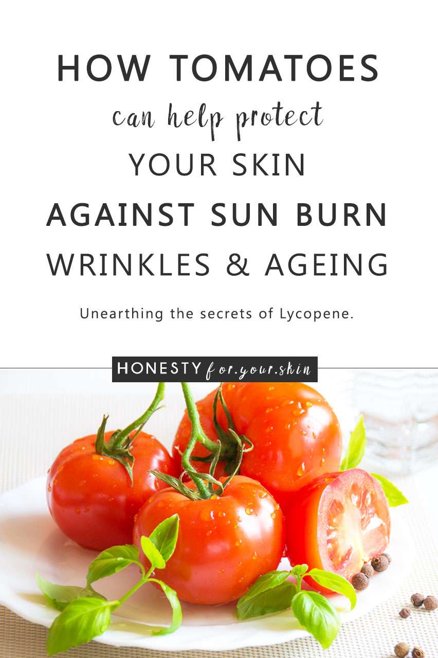 Repeat after me - I am not a tomato. Huh!? If your reaction to that statement is confusion, you mightn't of heard the most recent word on the street - tomatoes might just stave off your wrinkles. More specifically tomato paste might just help you protect against the most damaging of 'under your control' ageing factors - UV light.