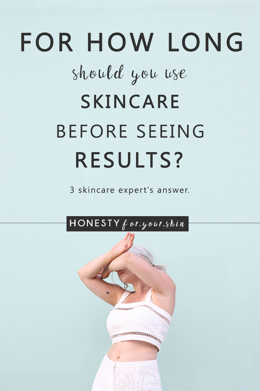 You use skincare to see results, but just how long does it take for skincare products to work? Should a moisturiser instantly hydrate your skin or should it take at least a week to work. Will a serum fade hyperpigmentation marks in 4 weeks... If not, should you ditch it and move on? Is a month long enough to tell? What about anti-ageing wrinkle busters? How long should you be waiting to see great skin?