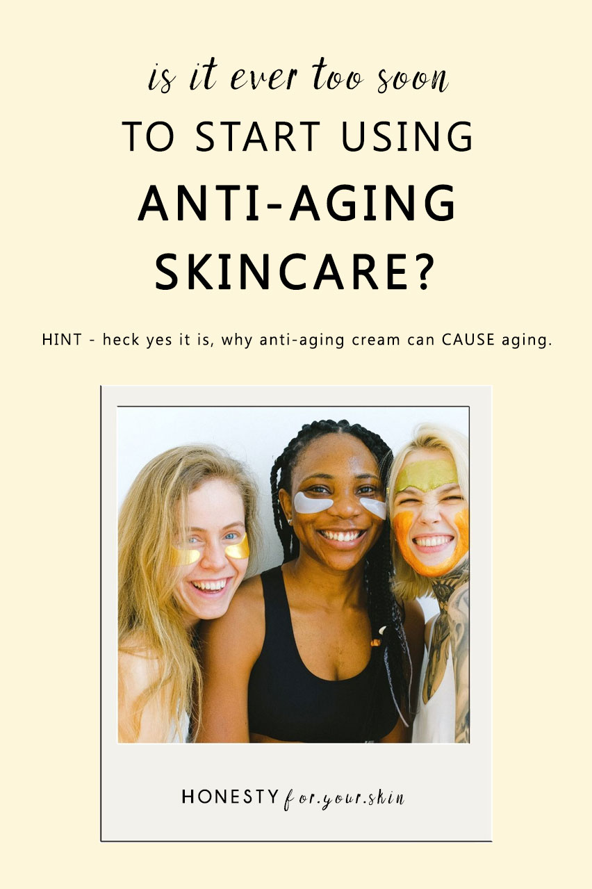 Can anti-aging creams age you? Hint, heck yes they can. Is it bad to use anti-aging cream in your 20s? Hint, heck yes. At what age should you start using anti-aging products? Find out here.